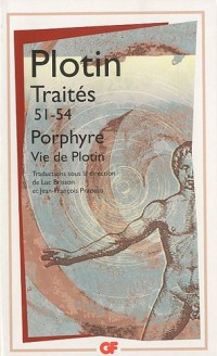 Traités 51-54 : Sur la vie de Plotin et la mise en ordre de ses livres