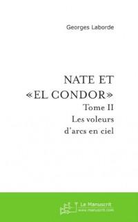 Nate et El Condor  (Tome 2)