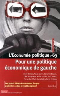 L'Economie politique, N° 63, Juillet 2014 : Pour une politique économique de gauche