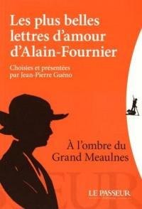 Les plus belles lettres d'amour d'Alain Fournier