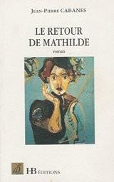 Le retour de Mathilde