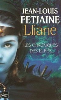 Les Chroniques des Elfes, Tome 1 : Lliane