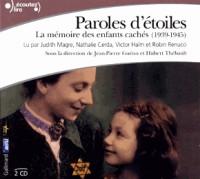 Paroles d'Etoiles CD(la Mémoire des Enfants Caches (1939-1945))