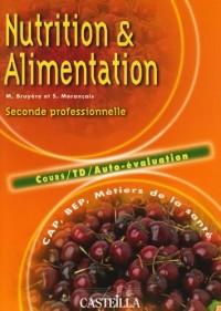 Nutrition et Alimentation BEP-CAP : Tome 1