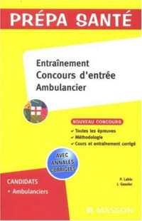 Entraînement Concours d'entrée Ambulancier