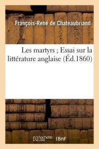 Les Martyrs  Essai Litt Anglaise  ed 1860