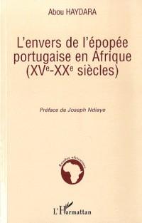 L'envers de l'épopée portugaise en Afrique (XV-XXe siècles)