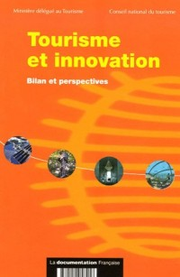 Tourisme et innovation : Bilan et perspectives