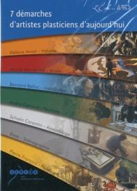 7 démarches de plasticiens d'aujourdh'ui : DVD