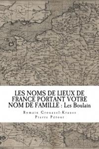 Les noms de lieux de France portant votre nom de famille : les boulain