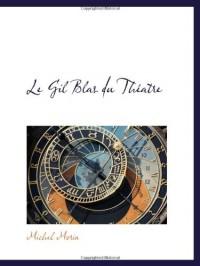 Le Gil Blas du Théatre