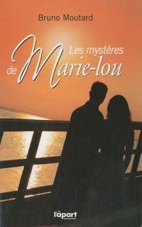 Les mystères de Marie-Lou