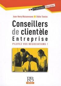 Conseillers de clientèle : Entreprise, pilotez vos négociations !