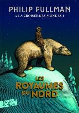 À la croisée des mondes, I:Les royaumes du Nord [Poche]