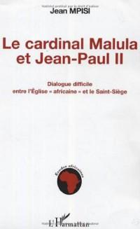 Cardinal Malula et Jean-Paul II : dialogue difficile entre l'Eglise africaine et le Saint-Siège