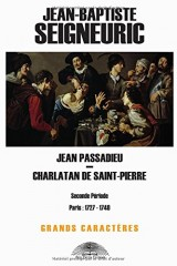 Jean Passadieu - Charlatan de Saint-Pierre: Format « Grands Caractères »
