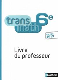 Transmath 6e Professeur 2013