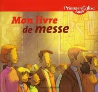 Mon Livre de Messe - Peej - Edition 2011