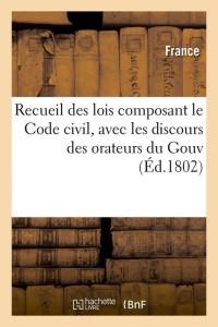 Recueil des Lois le Code Civil  ed 1802