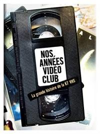Les années vidéo K7 - tome 1 - Les années vidéo K7