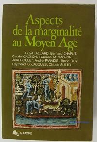 Aspects de la Marginalité au Moyen Age