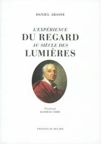 L'expérience du regard au siècle des Lumières