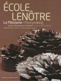 Ecole Lenôtre : La pâtisserie