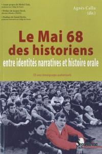 Le Mai 68 des historiens : Entre identités narratives et histoire orale (1CD audio)