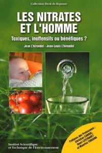 Les nitrates et l'homme : Toxiques, inoffensifs ou bénéfiques ?