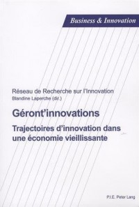 Géront'innovations : Trajectoires d'innovation dans une économie vieillissante
