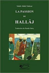 La Passion de Hallaj