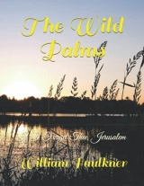 The Wild Palms: If I Forget Thee, Jerusalem