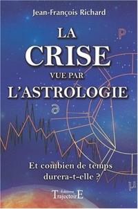 La crise vue par l'astrologie
