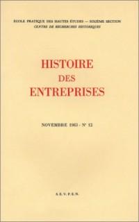 Histoire des entreprises, fascicule 12. Table des 12 numéros de la revue