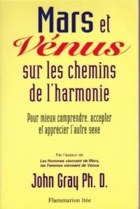 Mars et vénus sur les chemins de l'harmonie.