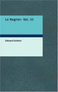 Le Négrier- Vol. III: Aventures de mer