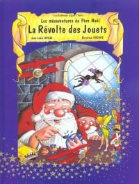 Les Mésaventures du Père Noël : La Révolte des jouets