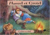 Hansel et Gretel (Contes en Relief)