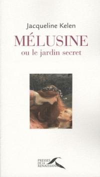 Mélusine ou le jardin secret