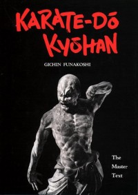 Karate-Do Kyohan: The Master Text. Traka