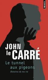 Le Tunnel aux pigeons - Histoires de ma vie [Poche]
