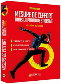 Mesure de l'Effort dans les activités physiques - De la theorie à la pratique