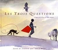 Les trois questions