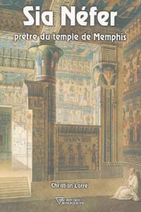 Sia Nÿ©fer : Prÿªtre du temple de Memphis