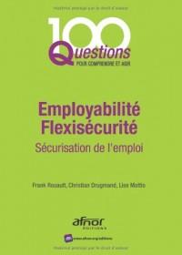 Employabilité - Flexisécurité : Sécurisation de l'emploi