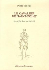 Le cavalier de Saint-Point : Lamartine dans son identité