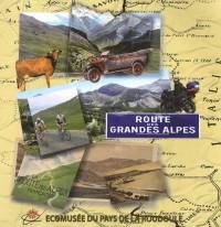 La Route des Grandes Alpes : Ecomusée du Pays de la Roudoule