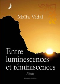 Entre Luminescences et Reminiscences