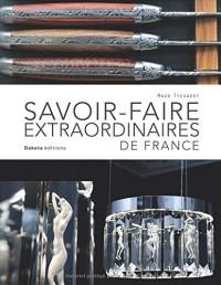 Savoir-faire extraordinaires de France
