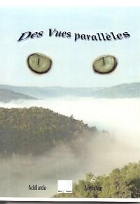 Des Vues Paralleles